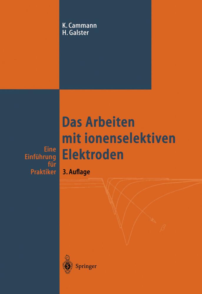 Das Arbeiten mit ionenselektiven Elektroden als Buch (gebunden)