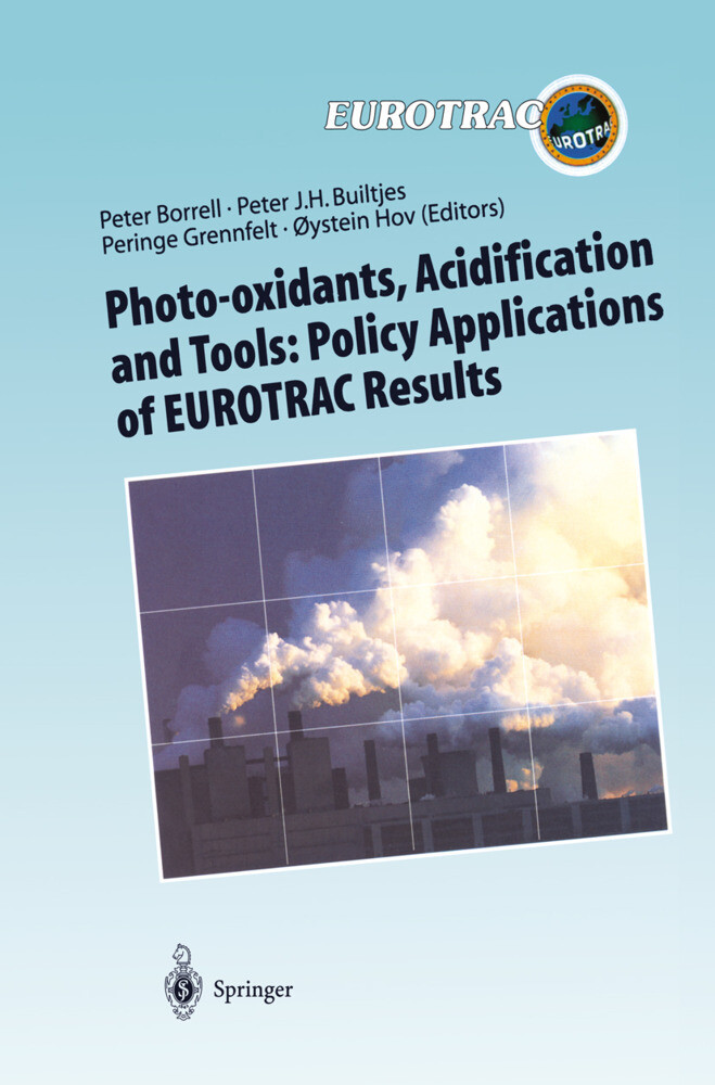 Photo-oxidants, Acidification and Tools: Policy Applications of EUROTRAC Results als Buch (gebunden)