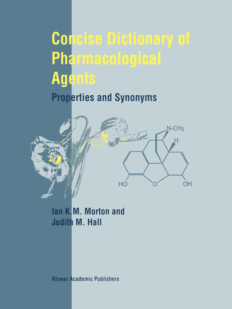 Concise Dictionary of Pharmacological Agents als Buch (gebunden)