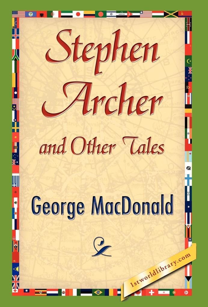 Stephen Archer and Other Tales als Buch (gebunden)