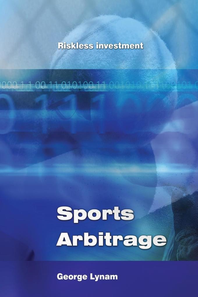 Sports Arbitrage - Riskless Investment als Taschenbuch