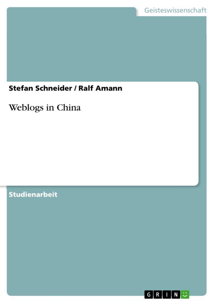 Weblogs in China als Buch (kartoniert)