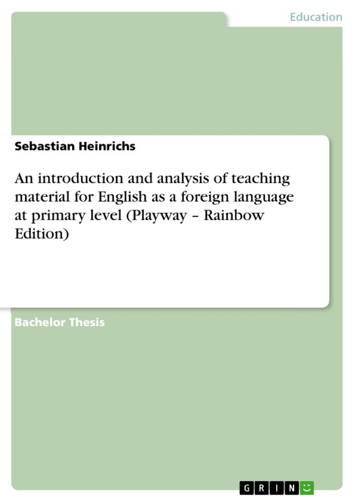 An introduction and analysis of teaching material for English as a foreign language at primary level als Taschenbuch