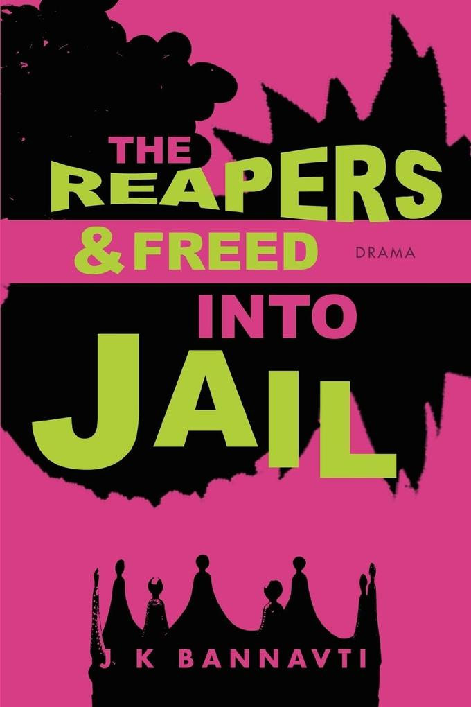 The Reapers & Freed Into Jail als Taschenbuch