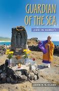 Guardian of the Sea: Jizo in Hawaii