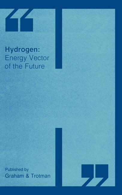 Hydrogen: Energy Vector of the Future als Buch (gebunden)