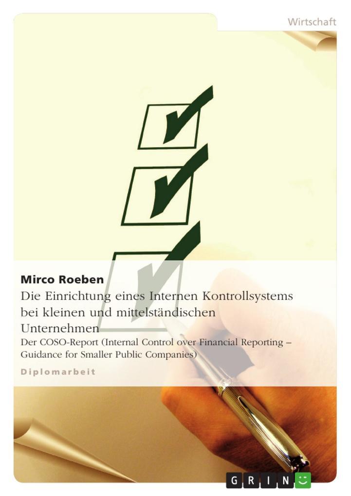 Die Einrichtung eines Internen Kontrollsystems bei kleinen und mittelständischen Unternehmen als Buch (kartoniert)