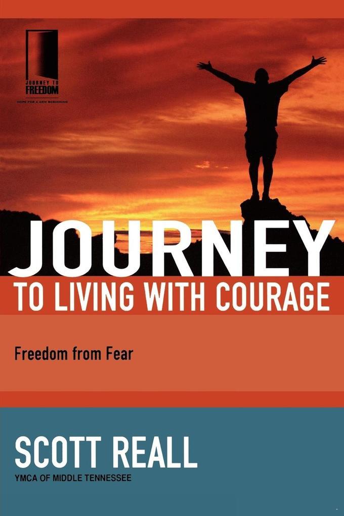 Journey to Living with Courage als Taschenbuch