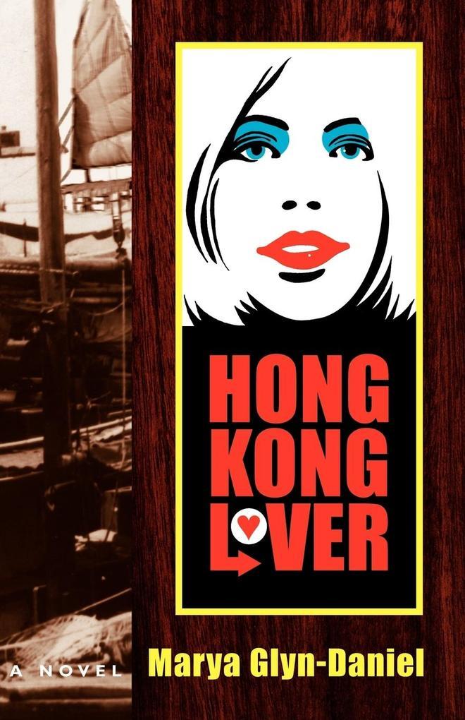 Hong Kong Lover als Taschenbuch
