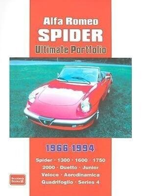 Alfa Romeo Spider Ultimate Portfolio 1966-1994 als Taschenbuch