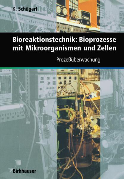 Bioreaktionstechnik: Bioprozesse mit Mikroorganismen und Zellen als Buch (kartoniert)