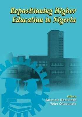 Repositioning Higher Education in Nigeria als Taschenbuch