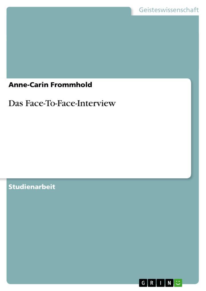 Das Face-To-Face-Interview als Buch (kartoniert)