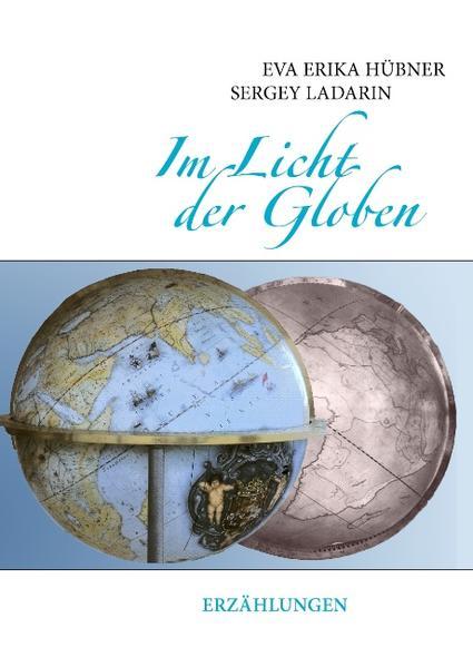 Im Licht der Globen als Buch (gebunden)