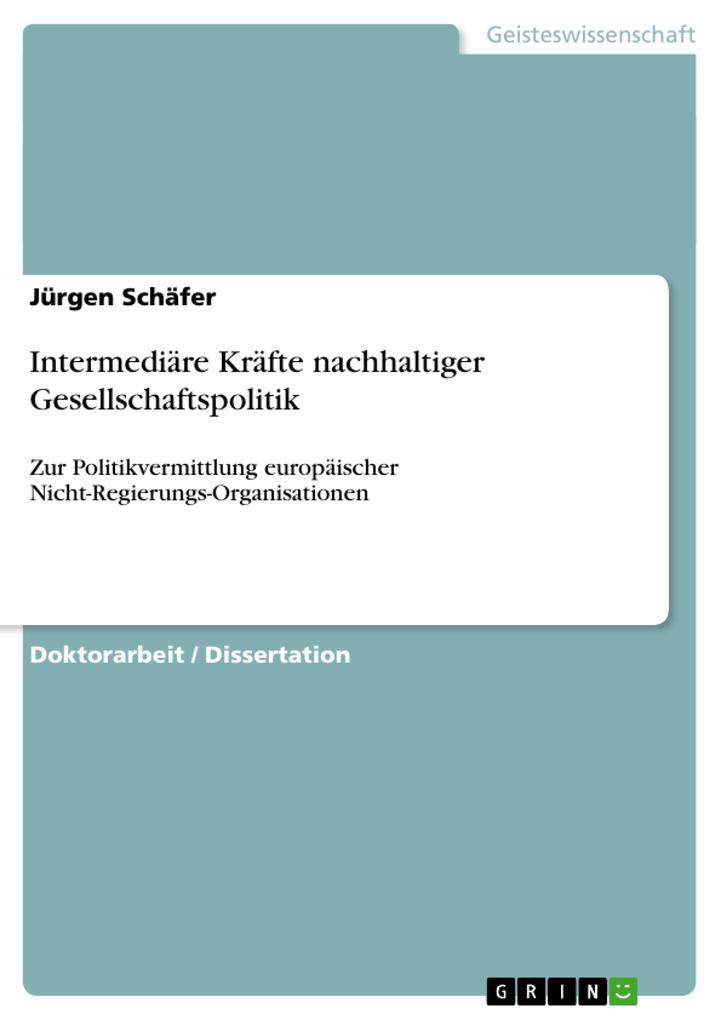 Intermediäre Kräfte nachhaltiger Gesellschaftspolitik als Buch (kartoniert)