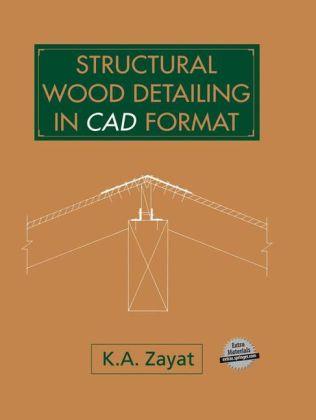 Structural Wood Detailing in CAD Format als Buch (gebunden)