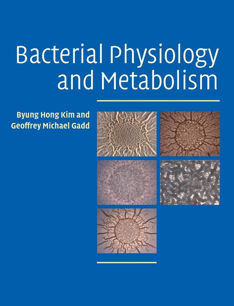 Bacterial Physiology and Metabolism als Taschenbuch