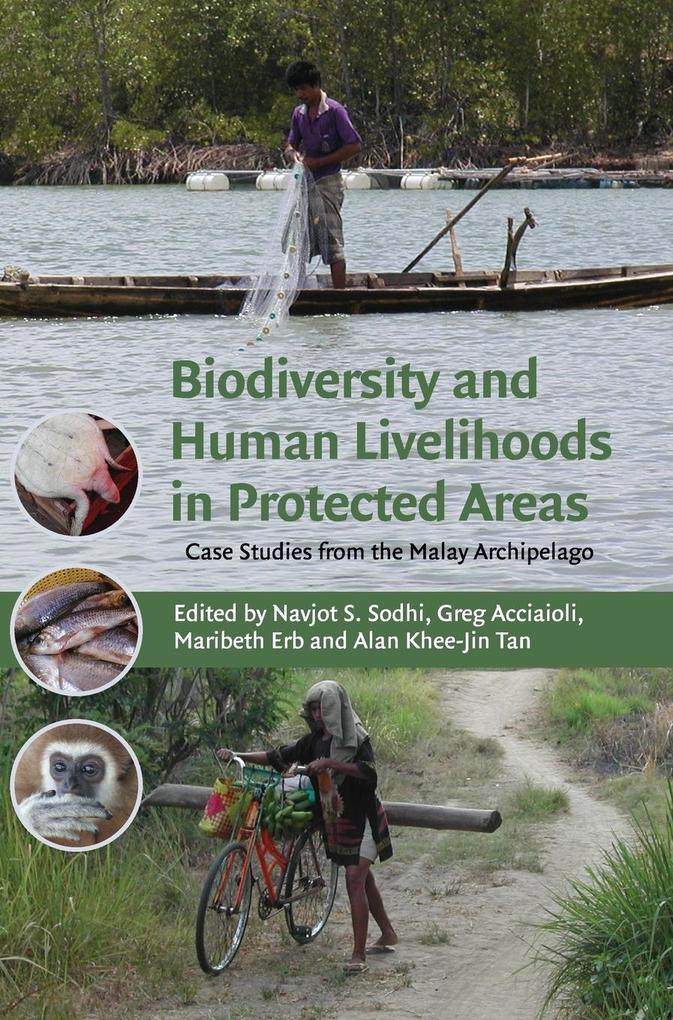 Biodiversity and Human Livelihoods in Protected Areas als Buch (gebunden)