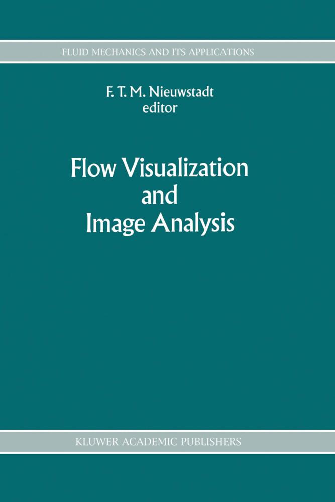 Flow Visualization and Image Analysis als Buch (gebunden)