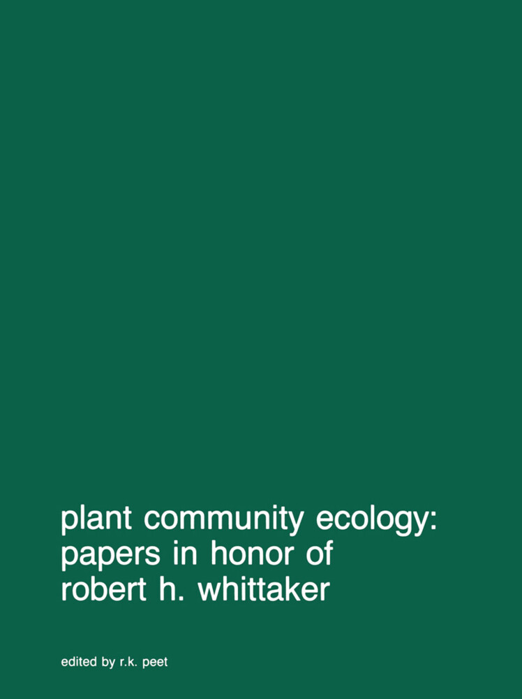 Plant community ecology: Papers in honor of Robert H. Whittaker als Buch (gebunden)