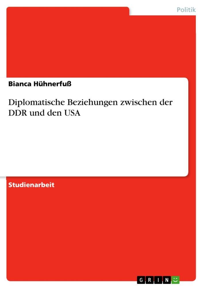 Diplomatische Beziehungen zwischen der DDR und den USA als Buch (kartoniert)