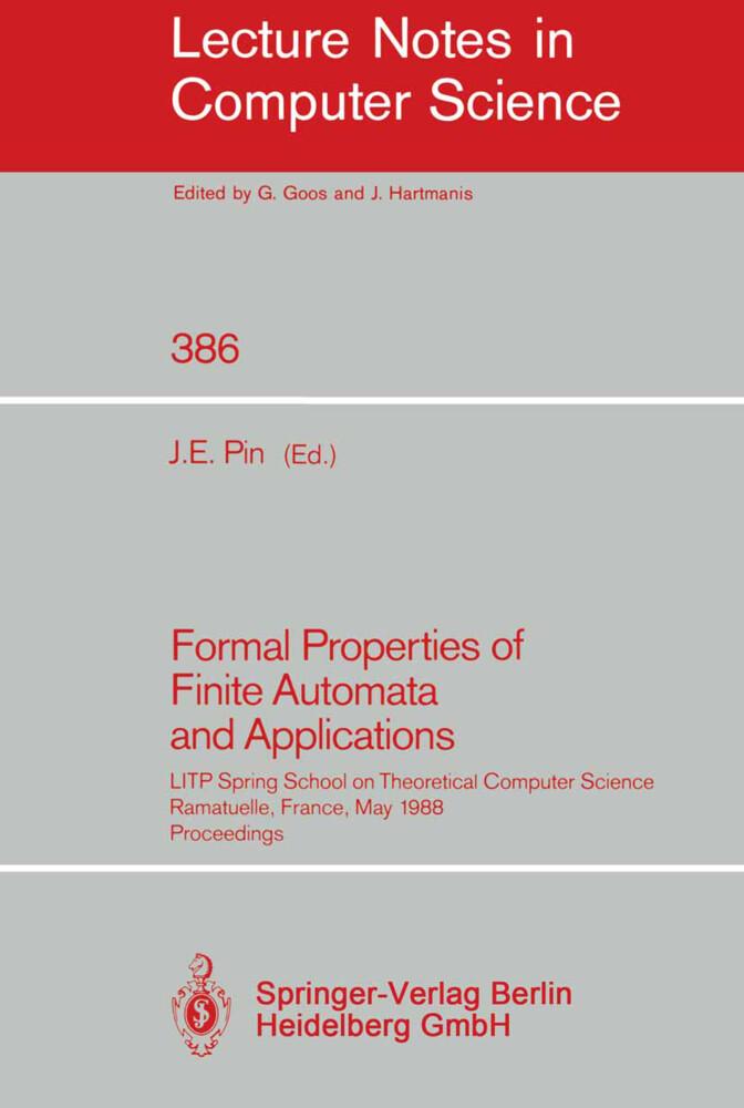 Formal Properties of Finite Automata and Applications als Buch (kartoniert)