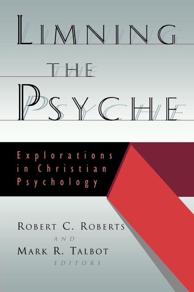 Limning the Psyche als Taschenbuch