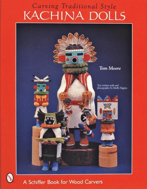 Carving Traditional Style Kachina Dolls als Taschenbuch