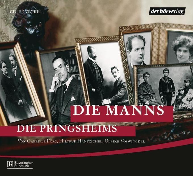 Die Manns / Die Pringsheims als Hörbuch CD
