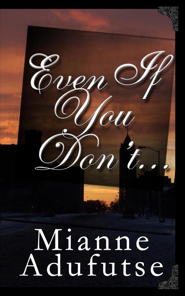 Even If You Don't... als Taschenbuch