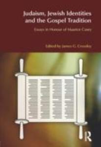 Judaism, Jewish Identities and the Gospel Tradition als Buch (gebunden)