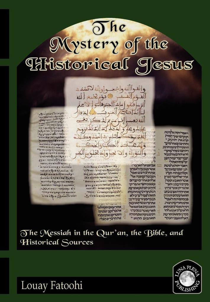 The Mystery of the Historical Jesus als Taschenbuch