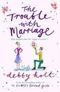 The Trouble with Marriage als Taschenbuch