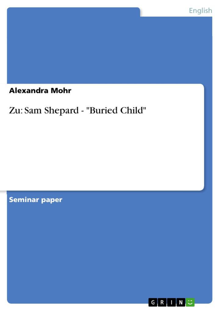 """Zu: Sam Shepard - """"Buried Child"""" als Buch (kartoniert)"""