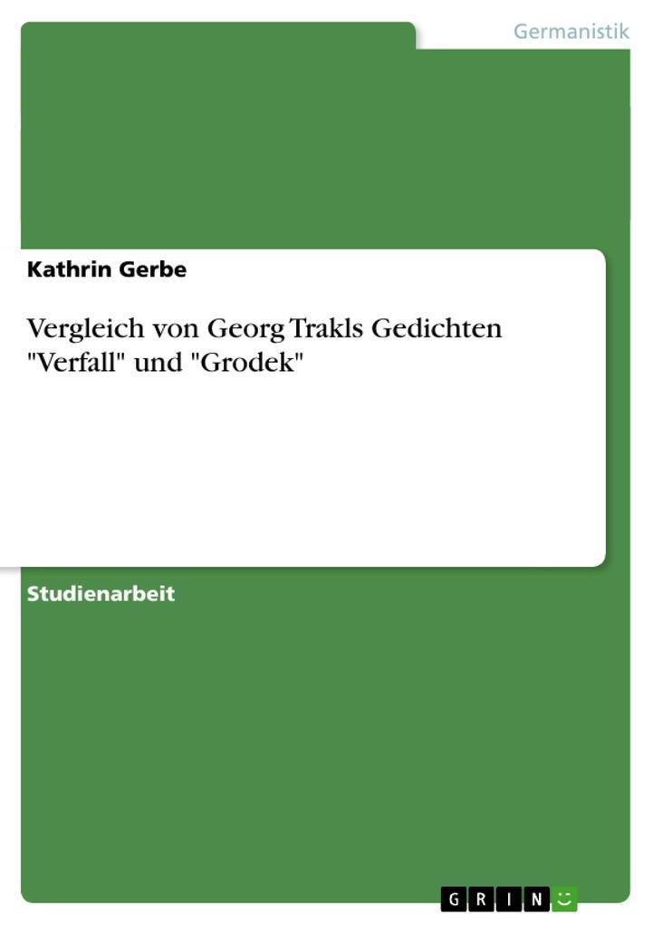 """Vergleich von Georg Trakls Gedichten """"Verfall"""" und """"Grodek"""" als Buch (kartoniert)"""