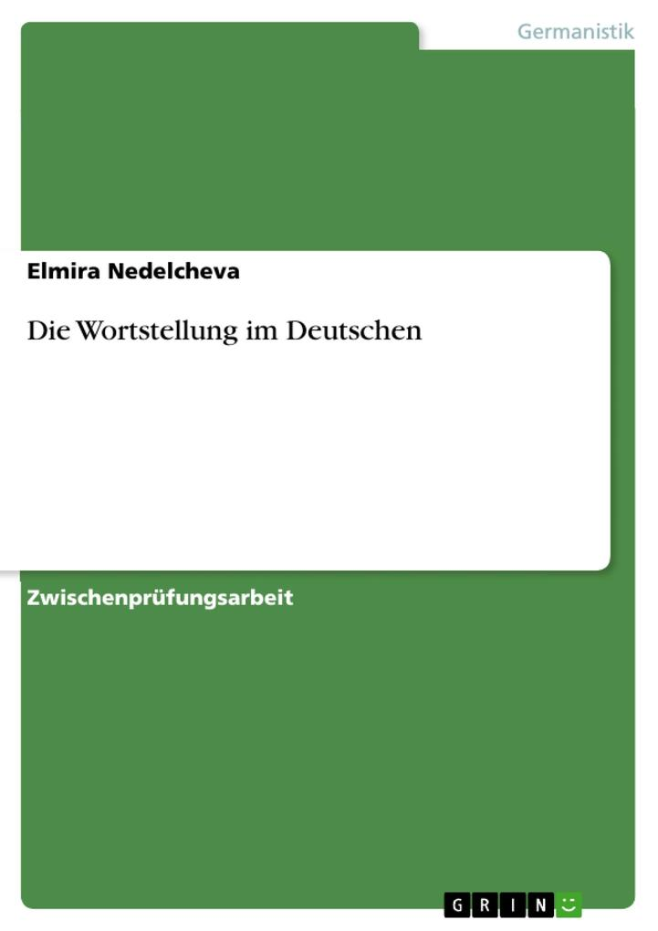 Die Wortstellung im Deutschen als Buch (kartoniert)