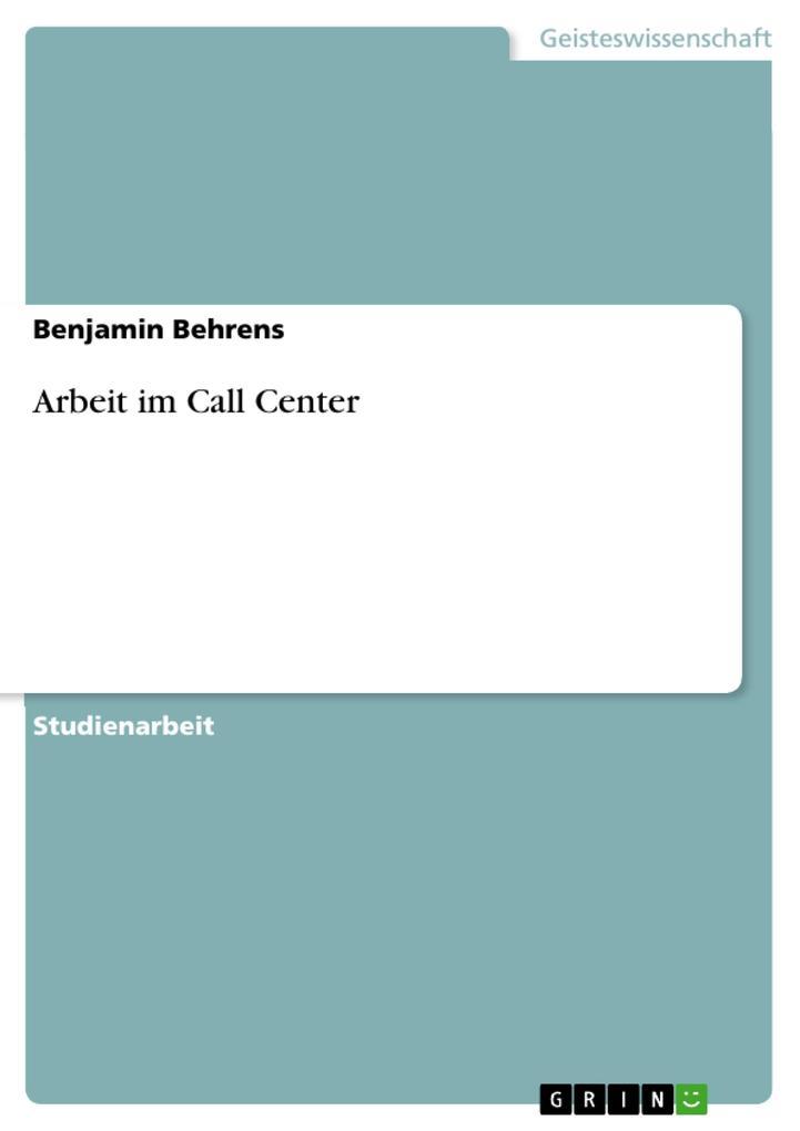 Arbeit im Call Center als Taschenbuch