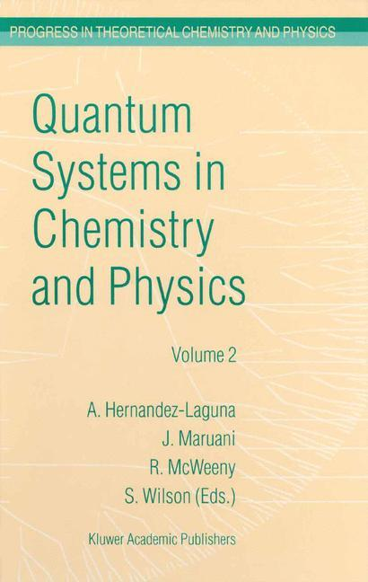 Quantum Systems in Chemistry and Physics als Buch (gebunden)