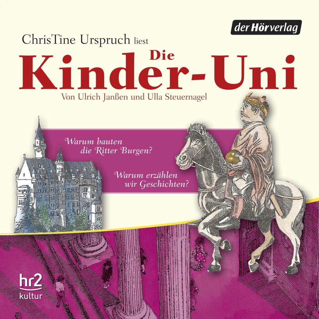 Die Kinder-Uni Bd 3 - 1. Forscher erklären die Rätsel der Welt als Hörbuch Download