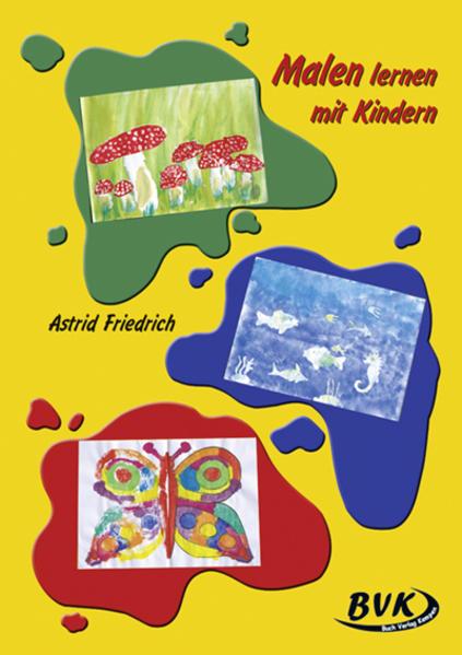 Malen lernen mit Kindern 1.-4. Klasse als Buch (geheftet)