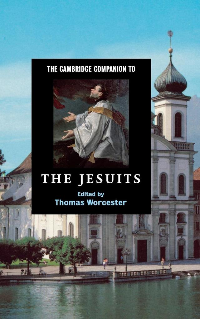 The Cambridge Companion to the Jesuits als Buch (gebunden)