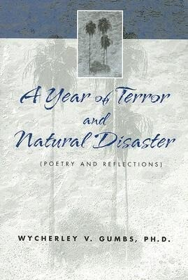 A Year of Terror and Natural Disaster: Poetry and Reflections als Taschenbuch