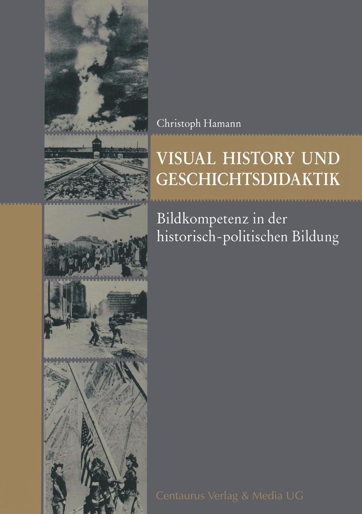 Visual History und Geschichtsdidaktik als Buch (kartoniert)