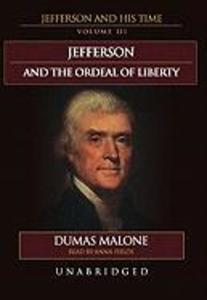 Jefferson and the Ordeal of Liberty als Hörbuch CD
