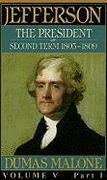 Jefferson the President, Second Term 1805-1809