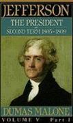 Jefferson the President, Second Term, 1805-1809