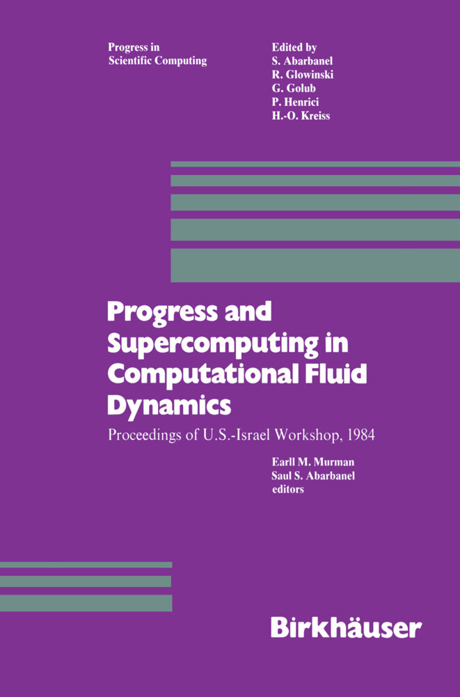 Progress and Supercomputing in Computational Fluid Dynamics als Buch (gebunden)