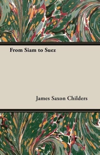 From Siam to Suez als Taschenbuch