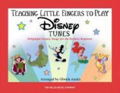 Teaching Little Fingers To Play Disney Tunes als Taschenbuch