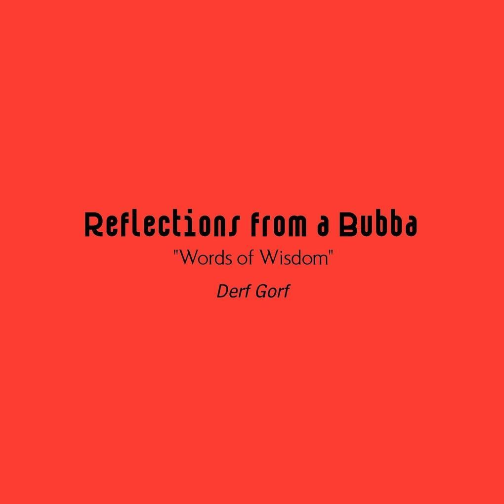 Reflections from a Bubba als Taschenbuch
